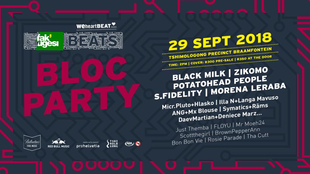 Fak'ugesi Beats Bloc Party - Fak'ugesi Festival 2019