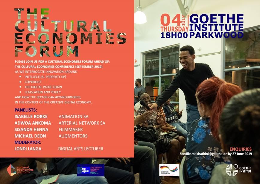Cultural Economies Forum - 4th July 2019 - Fak'ugesi Festival 2019