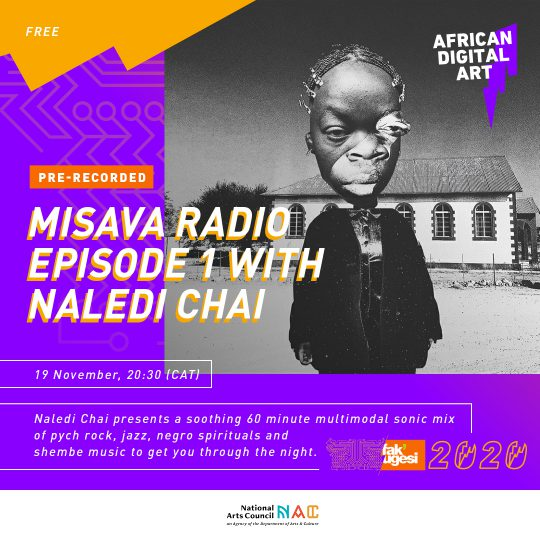 Misava Radio: Episode 1 with Naledi Chai