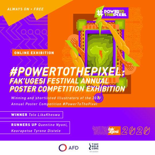 #POWERTOTHEPIXEL: Fak'ugesi Festival Annual Poster Competition Exhibition
