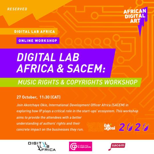 Digital Lab Africa & SACEM: Music Rights & Copyrights Workshop