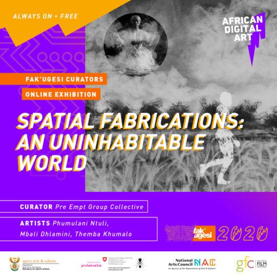 Spatial Fabrications: An Uninhabitable World