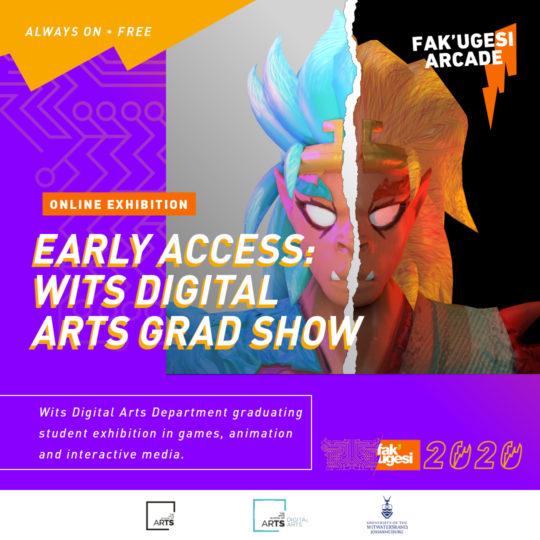 EARLY ACCESS: Wits Digital Arts Grad Show