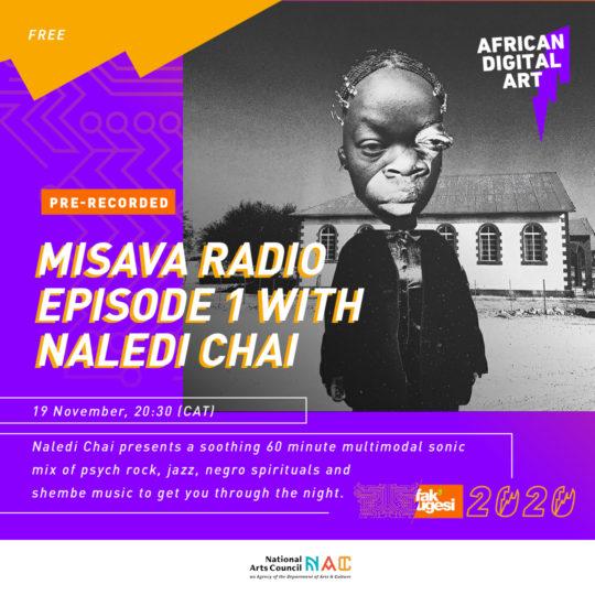 Misava Radio: Episode 1 with Naledi Chai