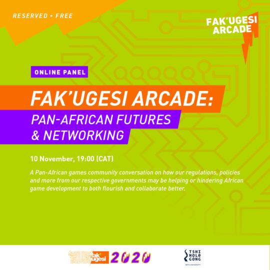 FAK'UGESI ARCADE: PAN-AFRICAN FUTURES & NETWORKING
